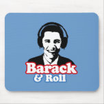 BARACK & ROLL MOUSE PAD