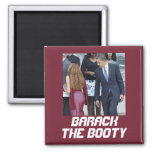 Barack The Booty Fridge Magnets