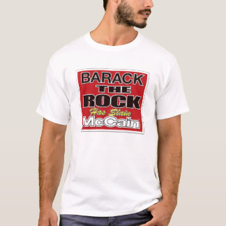 Barack The Rock Has Slain McCain T-Shirt