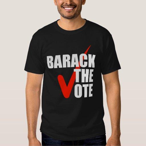 Barack the Vote T Shirt
