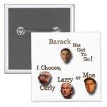 Barack tiene que ir elige el brn rizado de Larry o Pins