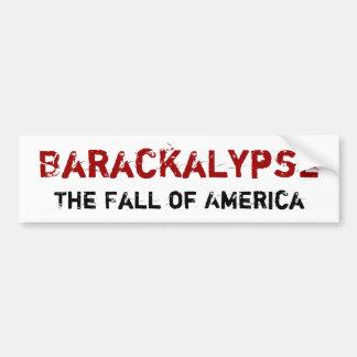 Barackalypse Car Bumper Sticker
