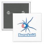 BARACKNID PINS