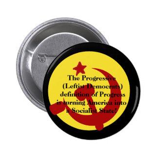 BarackObamaschange, el progresista (izquierdista D Pin Redondo De 2 Pulgadas