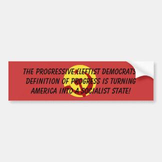 BarackObamaschange, The Progressive (Leftist De... Car Bumper Sticker