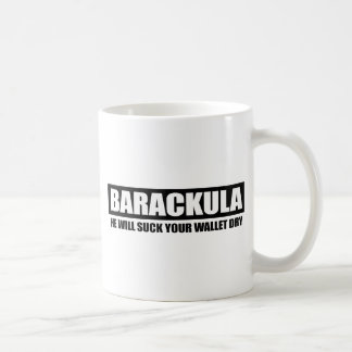 Barackula - He will suck your wallet dry Classic White Coffee Mug