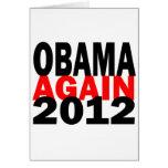 Barak Obama Again 2012 Presidential Election Greeting Cards