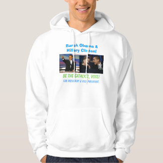 Barak Obama and Hillary Clinton Hoodie