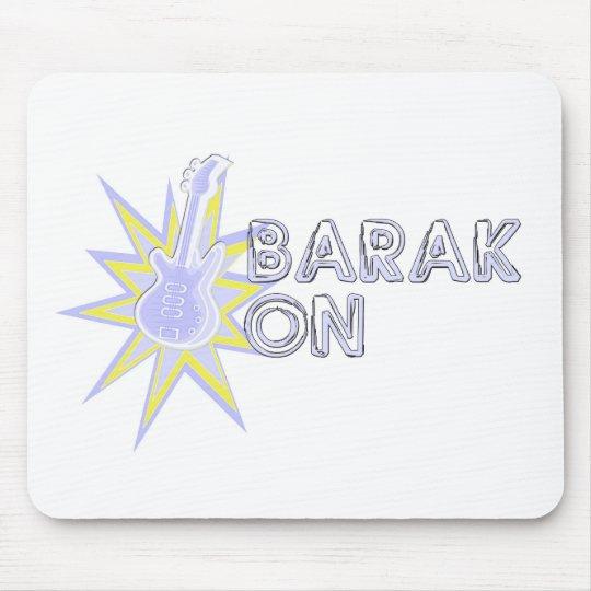 BARAK ON MOUSE PAD