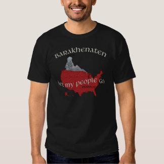 Barakhenaten Let My People Go! Exodus 9:1 Shirts