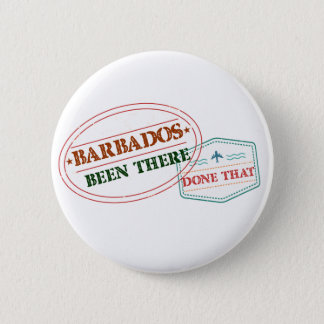 Barbados Been There Done That Pinback Button