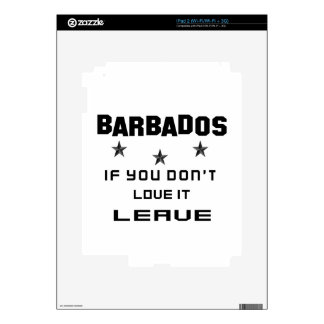 Barbados If you don't love it, Leave iPad 2 Decals