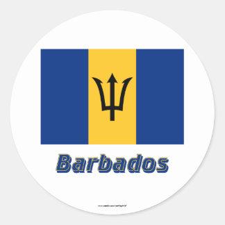 Barbados señalan por medio de una bandera con pegatina redonda