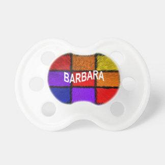 BARBARA ( female names ) Pacifier