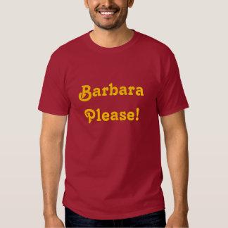 Barbara Please T-Shirt