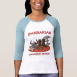 Barbarian: Savage by Design Shirt