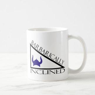 Barbarically Inclined Coffee Mug
