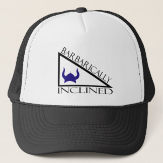 Barbarically Inclined Trucker Hat