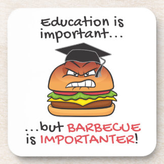 Barbecue is importanter funny angry burger drink coaster