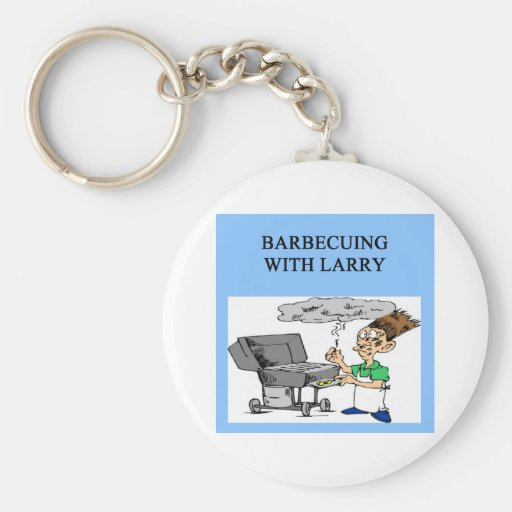 barbecuing with larry key chains