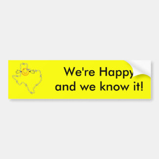 Barbed Happy and we know it! Car Bumper Sticker