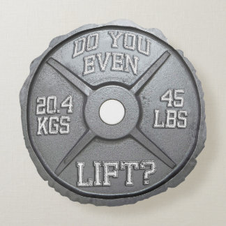Barbell Plate - Do You Even Lift? Round Pillow