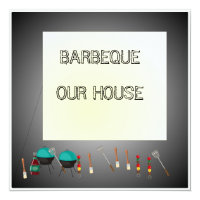 Get together dinner invitations announcements zazzle barbeque our housecelebration invitation card stopboris Images