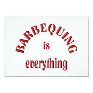 Barbequing is Everything Card