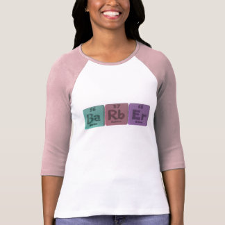 Barber-Ba-Rb-Er-Barium-Rubidium-Erbium.png T Shirt