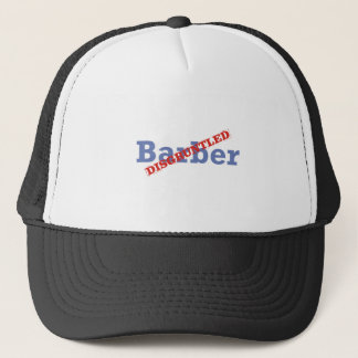 Barber / Disgruntled Trucker Hat