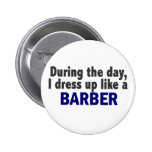 Barber During The Day Buttons