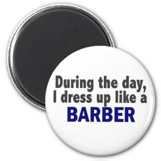 Barber During The Day Fridge Magnet