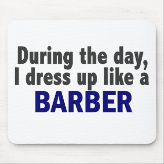Barber During The Day Mouse Pad