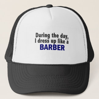 Barber During The Day Trucker Hat