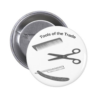 Barber Tools of The Trade Pinback Button