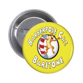 Barberpole Cat Badge -- Baritone Pinback Button