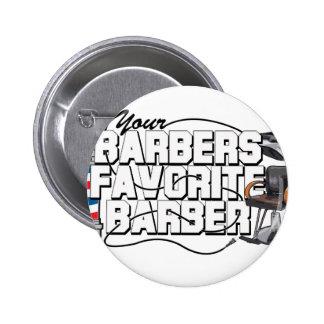 Barbers Favorite Barber Pinback Button