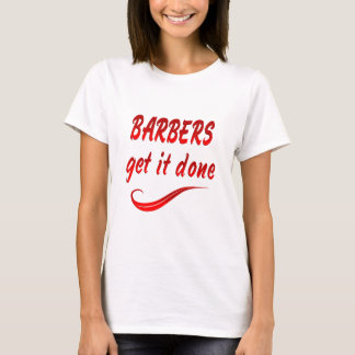 Barbers Get it Done T-Shirt