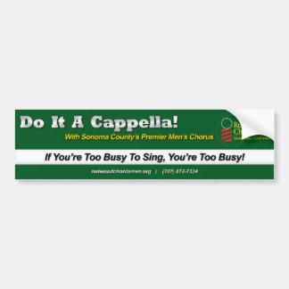Barbershop Bumper Sticker - Do It A Cappella