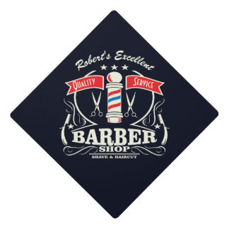 Barbershop Shave & Haircut Barberpole Graduate Graduation Cap Topper