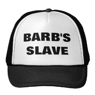 BARB'S SLAVE TRUCKER HAT