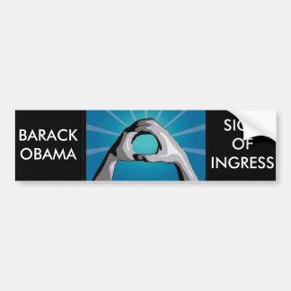 BARCK OBAMA  SIGN OF INGRESS - SIGN OF ENTRY BUMPER STICKER