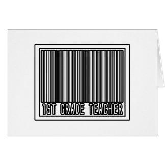 Barcode 1st Grade Teacher Greeting Card