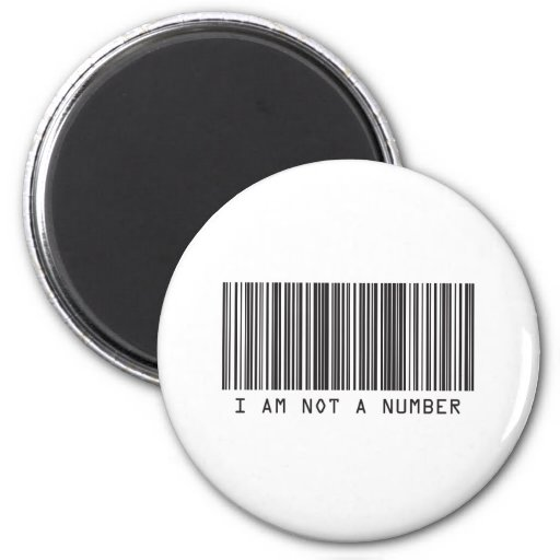 Barcode - I Am Not  A Number 2 Inch Round Magnet