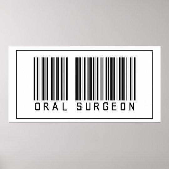 Barcode Oral Surgeon Poster