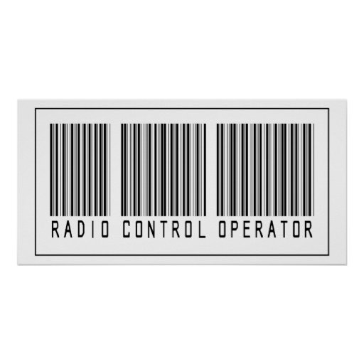 Barcode Radio Control Operator Poster