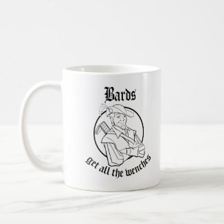 Bards Get All The Wenches Mug