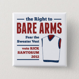 Bare Arms Rick Santorum Sweater Vest 2012 Button