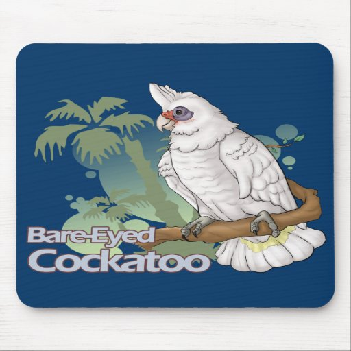 Bare-Eyed Cockatoo Mouse Pad