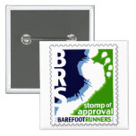 Barefoot Runners Society Stomp of Approval Square Pinback Buttons
